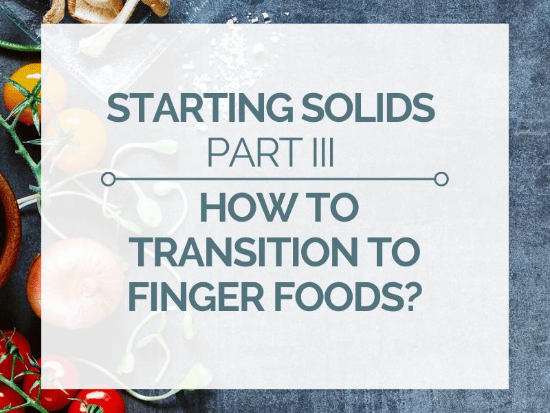 transition to finger foods