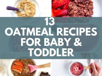 13 oatmeal recipes for baby and toddler image with title