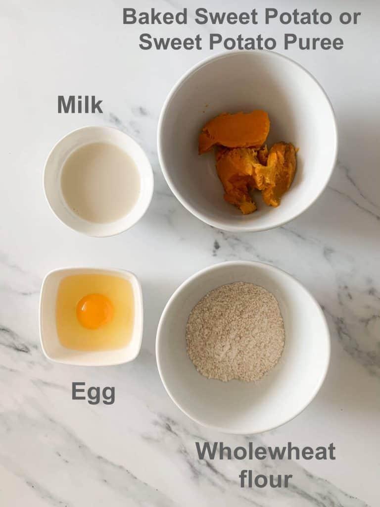 ingredients - egg, wholewheat flour, milk, sweet potato puree or baked sweet potato